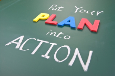 Put your plan into action, words on blackboard.