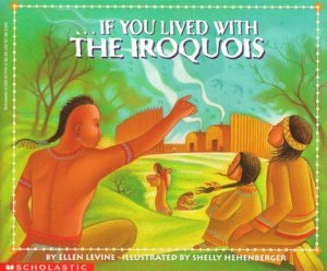 If You Lived with the Iroquois Cover