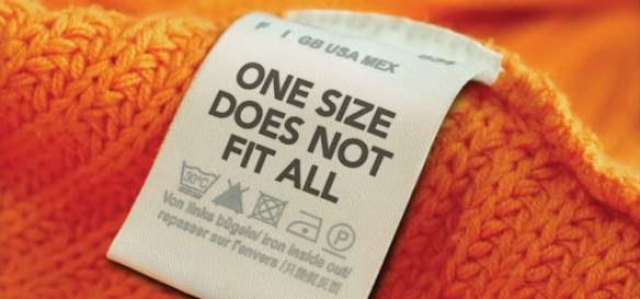 One Size Does Mot Fit All