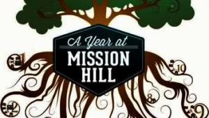 A Year at Mission Hill
