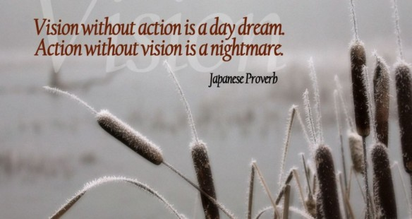 vision-without-action-is-a-day-dream-japanese-poverb