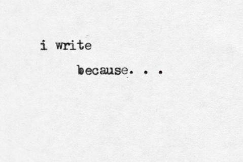 why-i-write